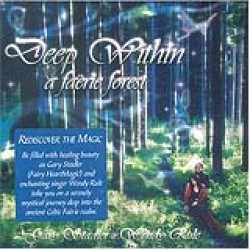 Deep Within a Faerie Forest by Stadler/ Rule
